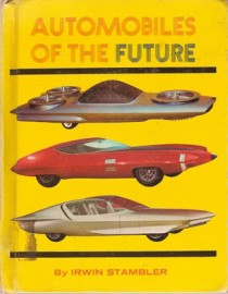 """Automobiles of the Future"" by Irwin Stambler"